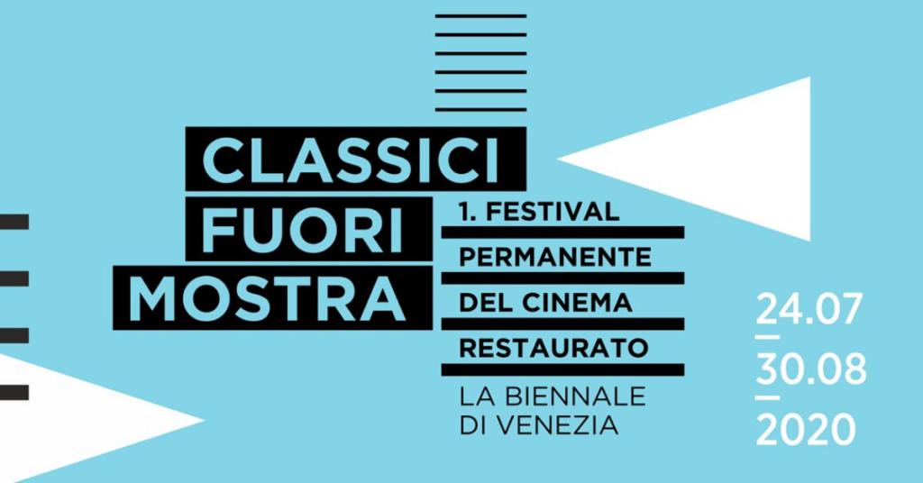 Classici Fuori Mostra Venezia 77